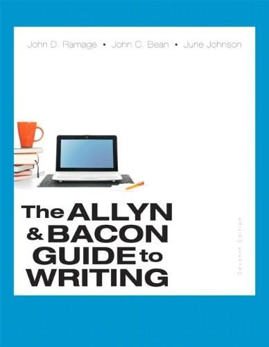 Allyn & Bacon Guide to Writing (7th Edition) 9780321914224