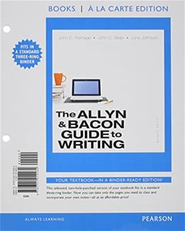 Allyn and Bacon Guide to Writing, by Ramage, 7th Books a la Carte Edition 9780321914262