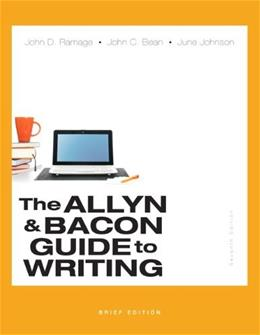 Allyn & Bacon Guide to Writing, Brief Edition (7th Edition) 9780321914422