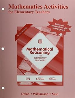 Mathematics Activities for Elementary Teachers, by Long, 7th Edition, Activities Manual 7 PKG 9780321915115