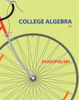 College Algebra (6th Edition) 9780321916600