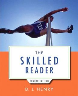 Skilled Reader, by Henry, 4th Edition 9780321917829