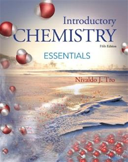 Introductory Chemistry Essentials, by Tro, 5th Edition 9780321919052