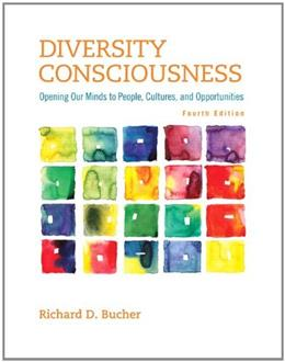 Diversity Consciousness: Opening Our Minds to People, Cultures, and Opportunities (4th Edition) (Student Success 2015 Copyright Series) 9780321919069
