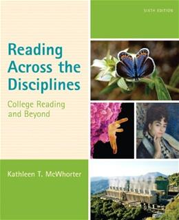 Reading Across the Disciplines: College Reading and Beyond (6th Edition) - Standalone Book 9780321921482