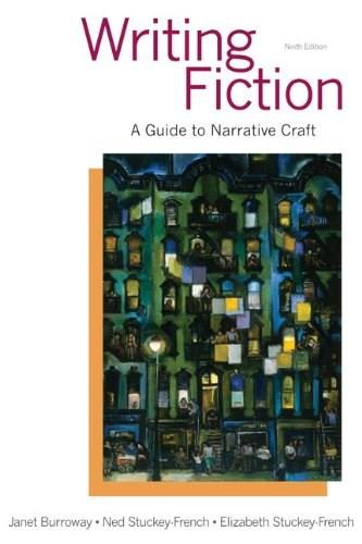 Writing Fiction: A Guide to Narrative Craft (9th Edition) 9780321923165