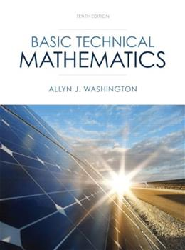 Basic Technical Mathematics, by Washington, 10th Edition 10 PKG 9780321924056