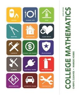 College Mathematics, by Cleaves, 9th Edition 9 PKG 9780321924322