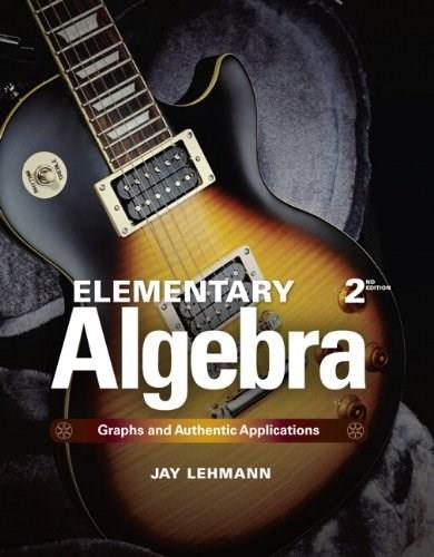 Elementary Algebra: Graphs and Authentic Applications Plus NEW MyLab Math with Pearson eText-- Access Card Package (2nd Edition) 2 PKG 9780321927910