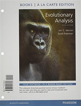 Evolutionary Analysis, by Herron, 5th Books a la Carte Edition 9780321928160