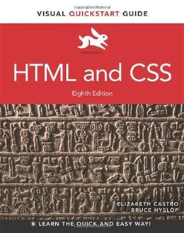 HTML and CSS: Visual QuickStart Guide, by Castro, 8th Edition 8 PKG 9780321928832
