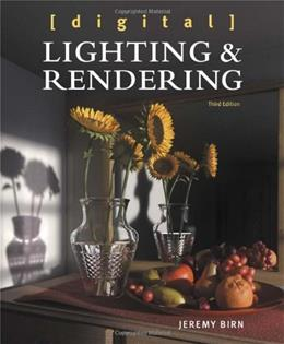 Digital Lighting and Rendering, by Birn, 3rd Edition 9780321928986