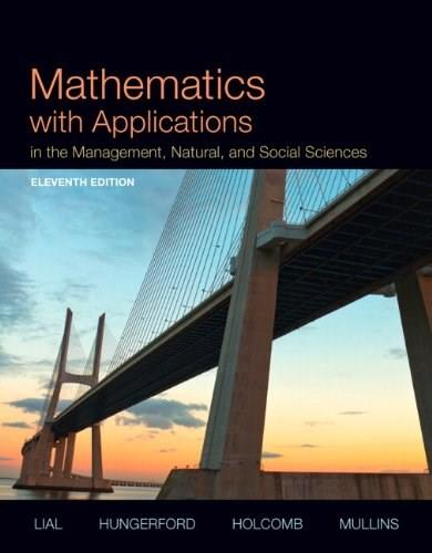 Mathematics with Applications In the Management, Natural and Social Sciences (11th Edition) 9780321931078