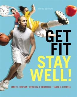 Get Fit, Stay Well! (3rd Edition) 9780321933959