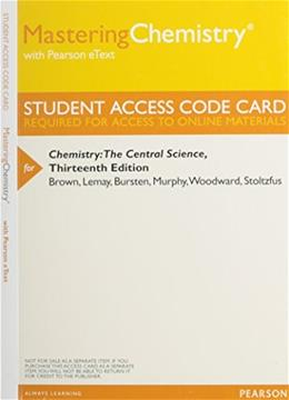 Chemistry: The Central Science, by Brown, 13th Edition, ACCESS CODE ONLY 13 PKG 9780321934246