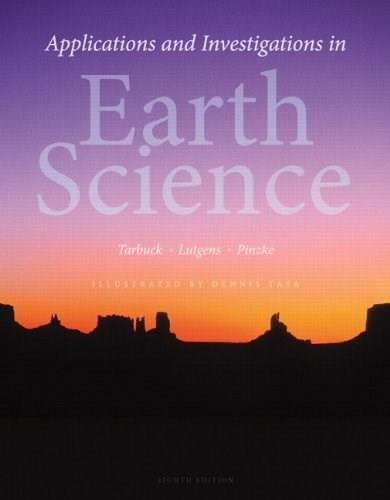Applications and Investigations in Earth Science (8th Edition) 9780321934529