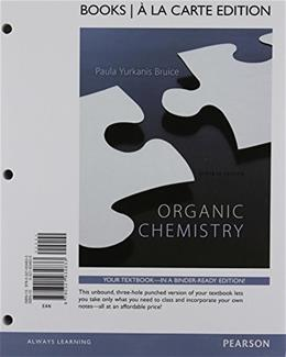 Organic Chemistry, by Bruice, 7th Books a la Carte Edition, Study Guide, Solution Manual 9780321934833