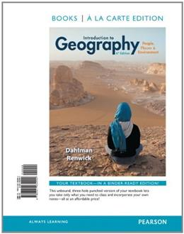 Introduction to Geography: People, Places abd Environment, by Dahlman, 6th Books a la Carte Edition 9780321934994