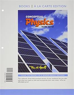 Conceptual Physics, by Hewitt, 12th Books a la Carte Edition 12 PKG 9780321935786