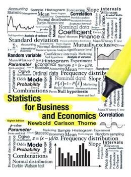 Statistics for Business and Economics, by Newbold, 8th Edition 8 PKG 9780321937940
