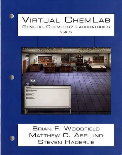 Virtual ChemLab: General Chemistry Student Workbook, by Woodfield PKG 9780321943279