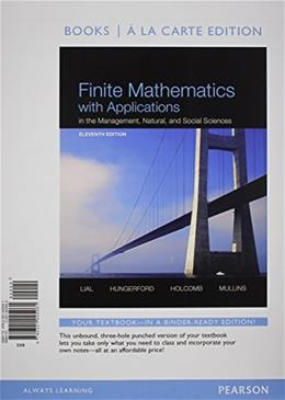 Finite Mathematics with Applications In the Management, Natural, and Social Sciences, Books a la Carte Plus NEW MyMathLab with Pearson eText -- Access Card Package (11th Edition) 11 PKG 9780321946560
