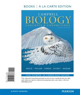 Campbell Biology: Concepts & Connections, Books a la Carte Edition (8th Edition) 9780321946683