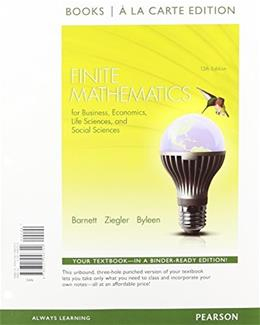 Finite Mathematics for Business, Economics, Life Sciences, and Social Sciences, by Barnett, 13th Edition 9780321946720