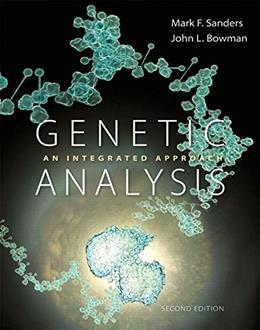 Genetic Analysis: An Integrated Approach (2nd Edition) 9780321948908