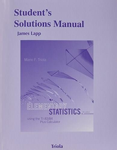 Students Solutions Manual for Elementary Statistics Using the TI-83/84 Plus Calculator 9780321953865
