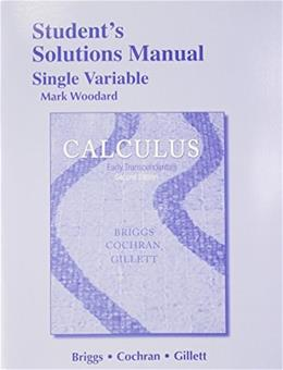 Student Solutions Manual, Single Variable for Calculus: Early Transcendentals 2 9780321954329