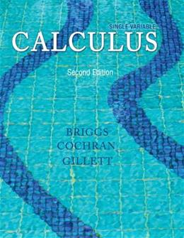 Single Variable Calculus (2nd Edition) 9780321954893