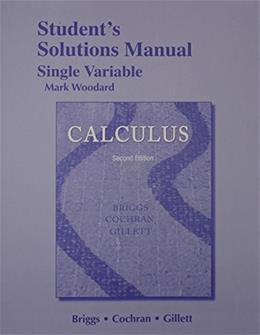 Student Solutions Manual, Single Variable for Calculus 2 9780321954954