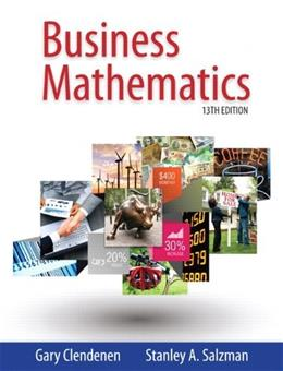Business Mathematics (13th Edition) 9780321955050