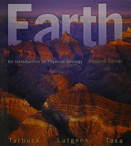 Earth: An Introduction to Physical Geology, by Tarbuck, 11th Edition 11 PKG 9780321955333