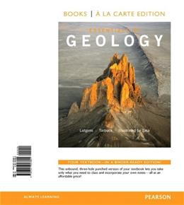 Essentials of Geology, by Lutgens, 12th Edition 9780321957801