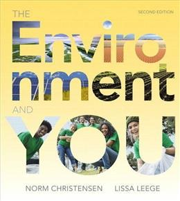 The Environment and You (2nd Edition) - Standalone book 9780321957894
