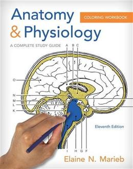 Anatomy & Physiology Coloring Workbook: A Complete Study Guide 11 9780321960771