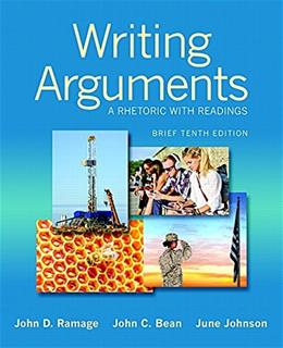 Writing Arguments: A Rhetoric with Readings, Brief Edition (10th Edition) 9780321964274