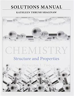 Solutions Manual for for Chemistry: Structure and Properties 1 9780321965295