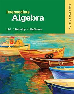 Intermediate Algebra (12th Edition) 9780321969354