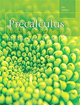 Precalculus: A Right Triangle Approach, by Beecher, 5th Edition 9780321969552