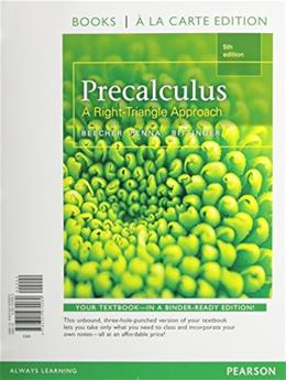 Precalculus: A Right Triangle Approach, by Beecher, 5th Books a la Carte Edition 9780321970060