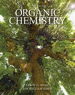 Organic Chemistry, by Wade, 9th Edition 9780321971371