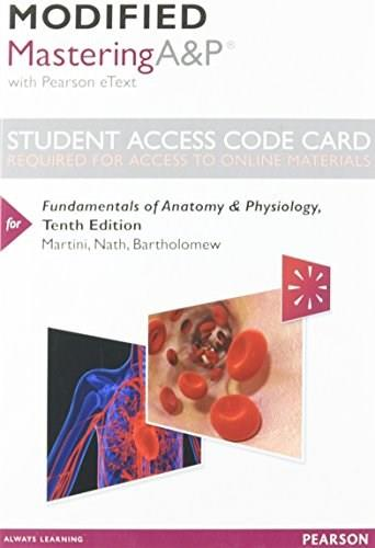 Modified MasteringA&P with Pearson eText for Fundamentals of Anatomy ...