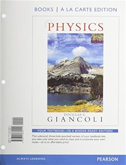 Physics Principles with Applications, by Giancoli, 7th Edition 7 PKG 9780321974990