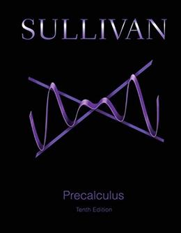 Precalculus Plus MyLab Math with eText -- Access Card Package (10th Edition) (Sullivan & Sullivan Precalculus Titles) 10 PKG 9780321978981