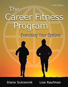 Career Fitness Program: Exercising Your Options, by Emeritus,  11th Edition 9780321979629
