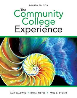 Community College Experience, by Baldwin, 4th Edition 9780321980151