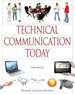 Technical Communication Today, by Johnson-Sheehan, 5th Edition 5 PKG 9780321980250